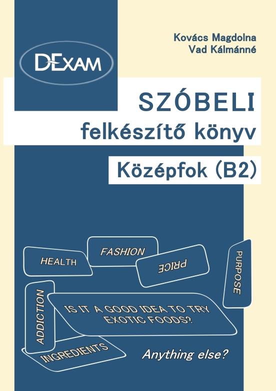DExam szóbeli felkészítő könyv Középfok (B2) mellékletek