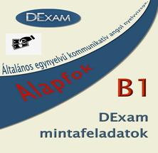 DExam mintafeladatok - Alapfok ( B1 )